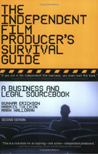 The Independent Film Producer's Survival Guide: A Business and Legal Sourcebook (2nd edition)