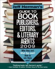 Jeff Herman's Guide to Book Publishers, Editors & Literary Agents 2009