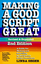 Making A Good Script Great (revised and expanded second edition)